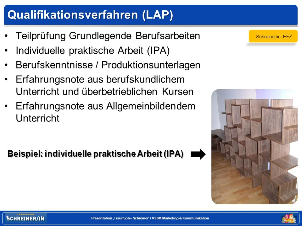 Seite 20 Präsentation Traumjob – Schreiner / VSSM Marketing & Kommunikation Technische Abschlüsse: Projektleiter/in Schreinerei mit eidg.