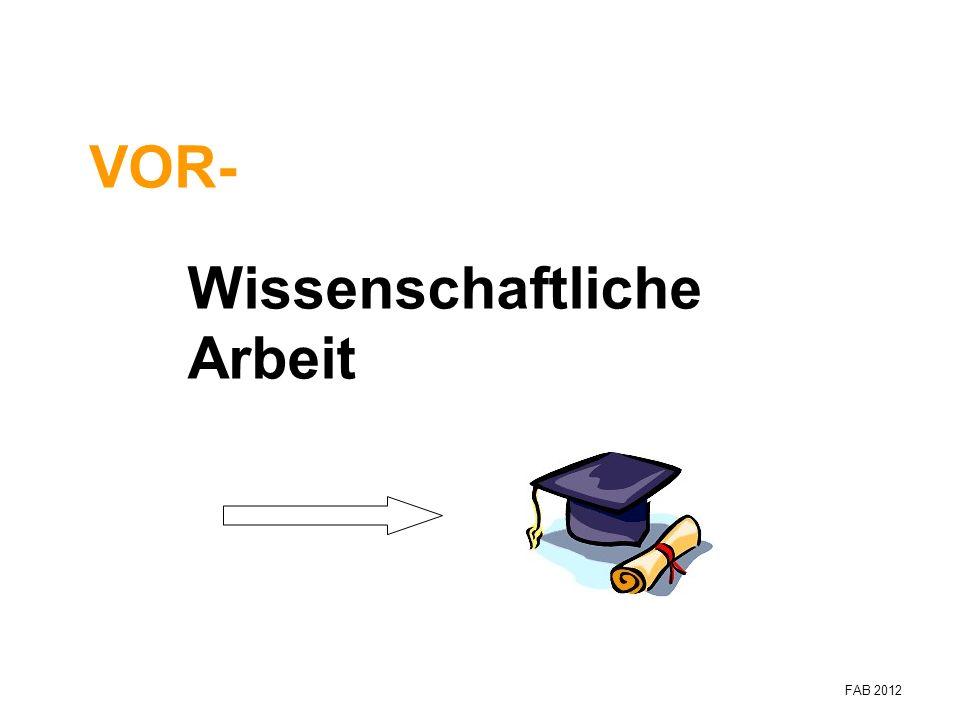 VOR- Wissenschaftliche Arbeit FAB 2012