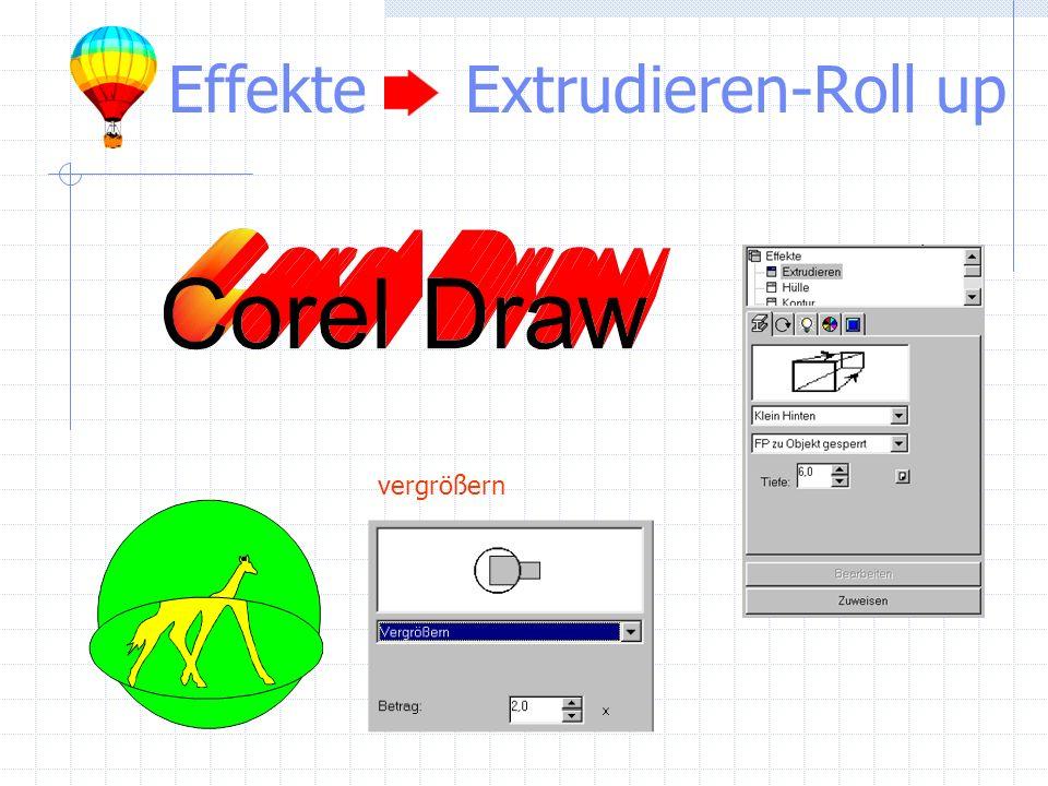 Effekte Extrudieren-Roll up vergrößern