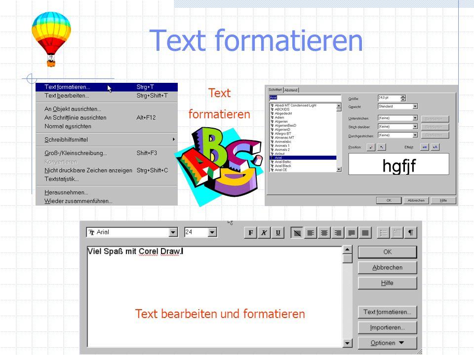 Text formatieren Text bearbeiten und formatieren Text formatieren