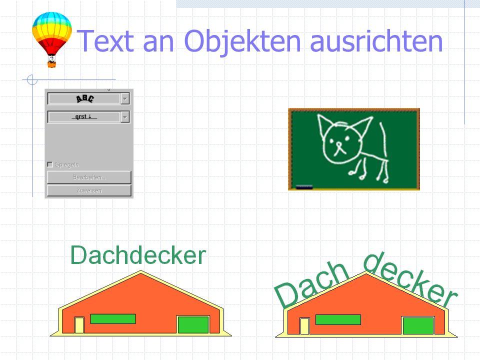 Text an Objekten ausrichten