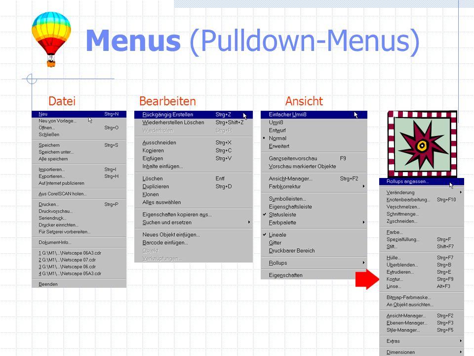 Menus (Pulldown-Menus) DateiAnsichtBearbeiten
