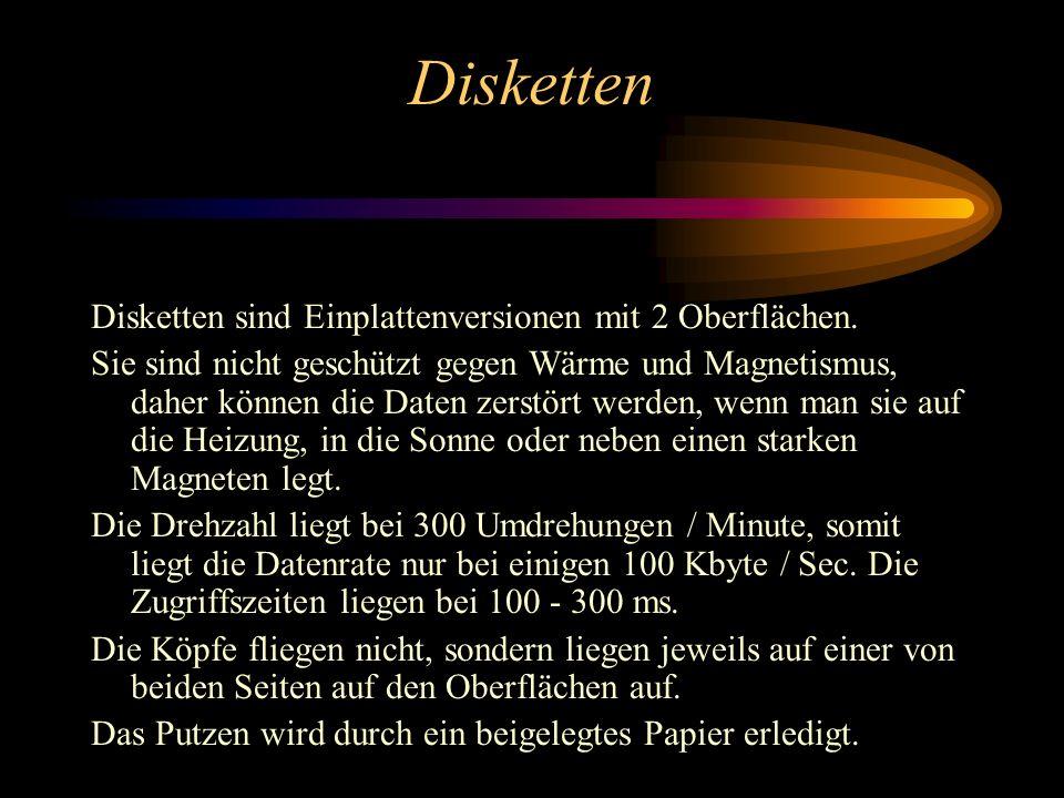 Die Disketten Historie Die ersten Disketten, die aufkamen waren im 8'' - Format und man konnte darauf ca 100 - 300 KB speichern. Die nächste Generatio