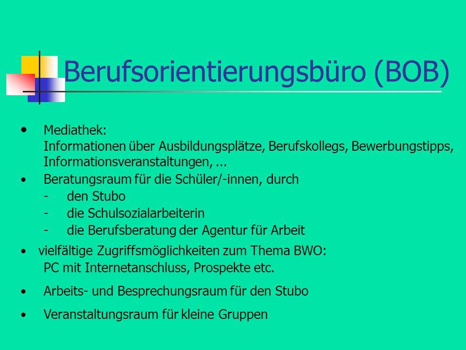 Berufsorientierungsbüro (BOB) Mediathek: Informationen über Ausbildungsplätze, Berufskollegs, Bewerbungstipps, Informationsveranstaltungen,... Beratun