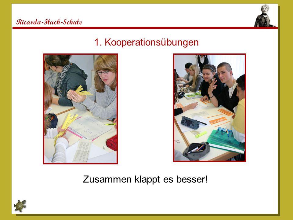 Ricarda-Huch-Schule 1. Kooperationsübungen Zusammen klappt es besser!
