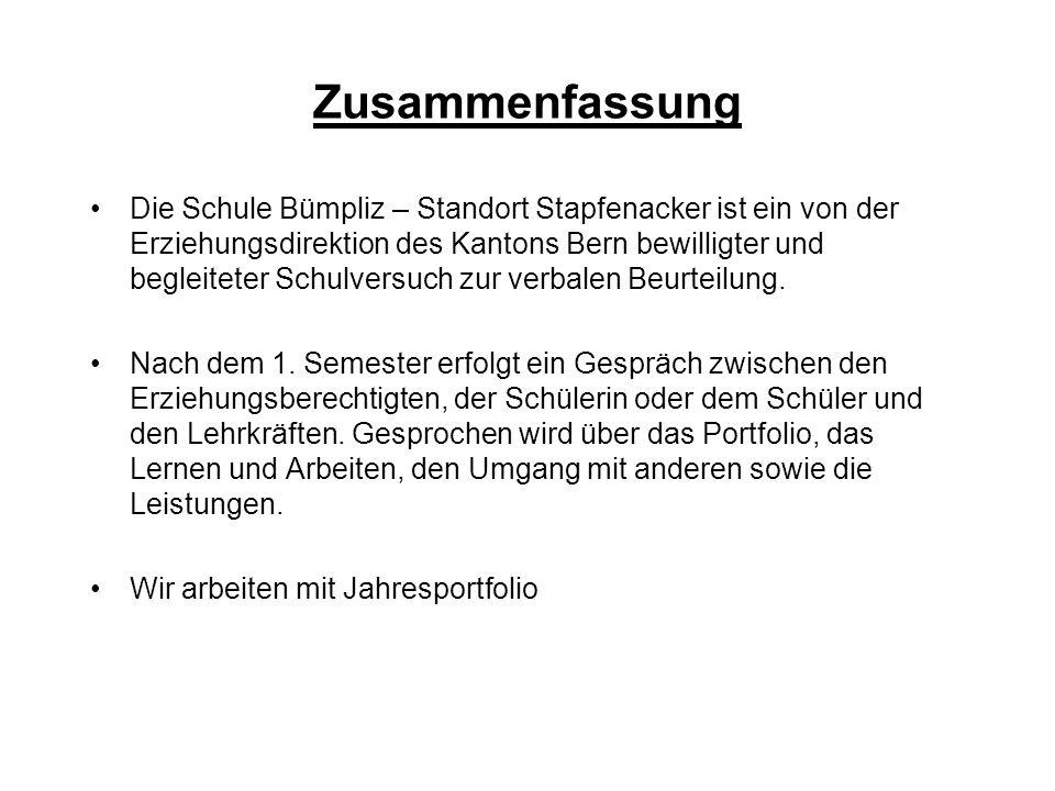 Zusammenfassung Die Schule Bümpliz – Standort Stapfenacker ist ein von der Erziehungsdirektion des Kantons Bern bewilligter und begleiteter Schulversu