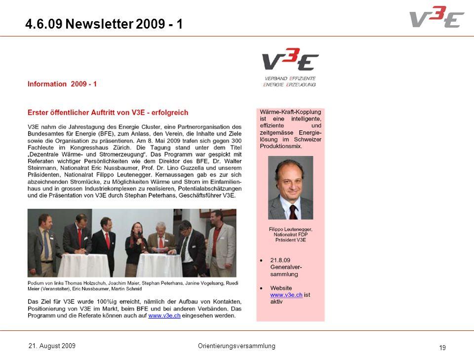 21. August 2009Orientierungsversammlung 19 4.6.09 Newsletter 2009 - 1
