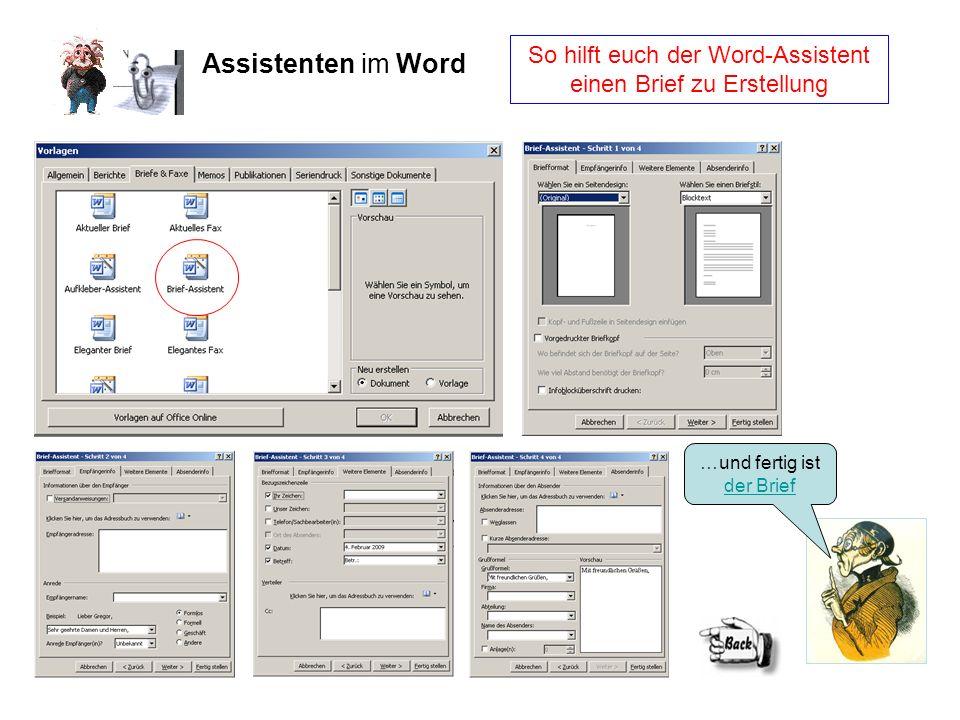 Assistenten im Word So hilft euch der Word-Assistent einen Brief zu Erstellung …und fertig ist der Brief der Brief