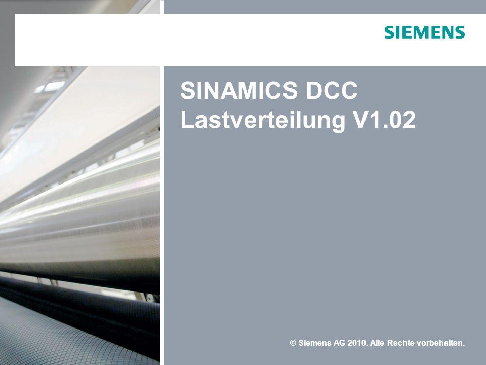 © Siemens AG 2010. Alle Rechte vorbehalten. SINAMICS DCC Lastverteilung V1.02