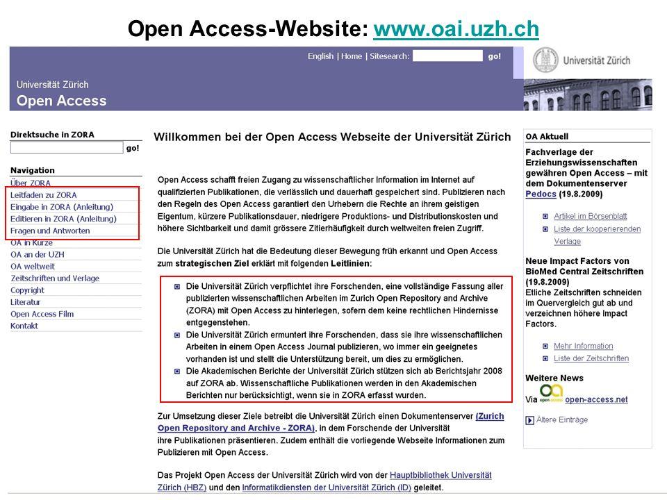 Universität Zürich Open Access 8.9.2009 Lernende Bibliothek 2009 66 Open Access-Website: www.oai.uzh.chwww.oai.uzh.ch