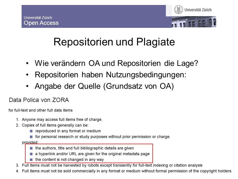 Universität Zürich Open Access 8.9.2009 Lernende Bibliothek 2009 99 Repositorien und Plagiate Wie verändern OA und Repositorien die Lage.