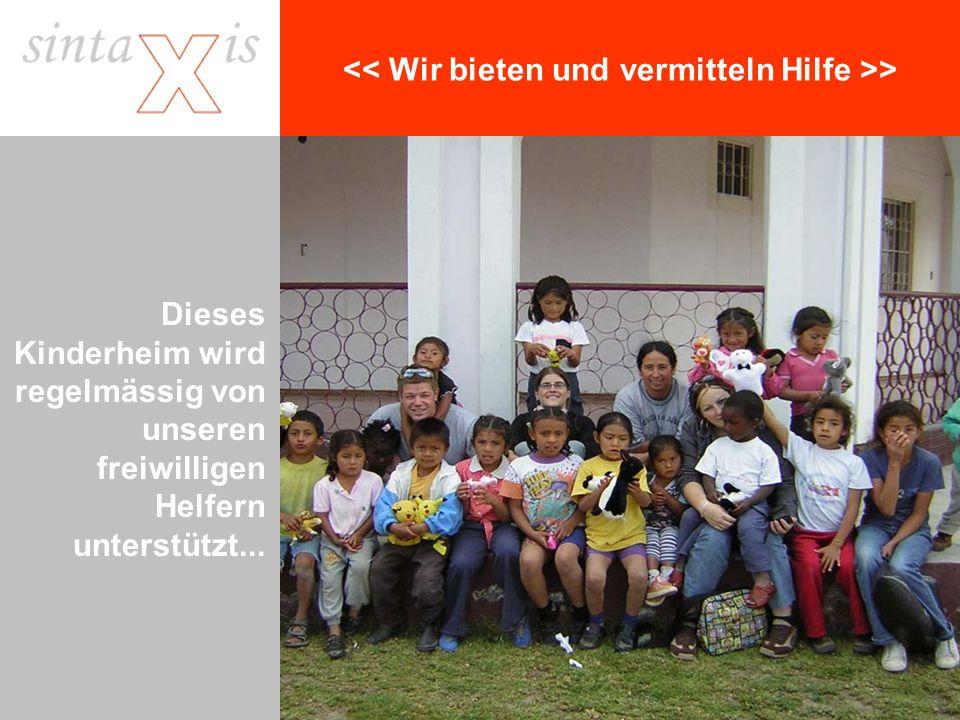 > Dieses Kinderheim wird regelmässig von unseren freiwilligen Helfern unterstützt...