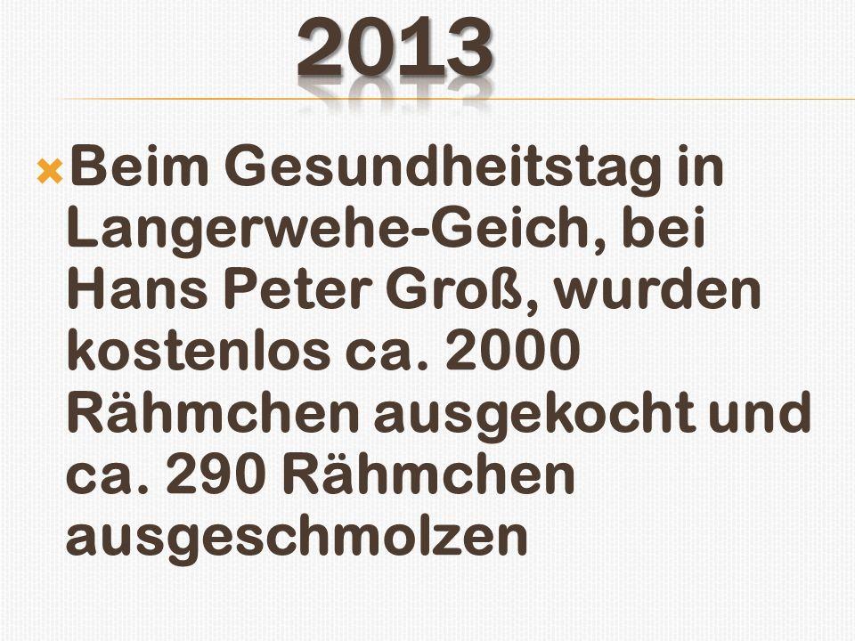 Beim Gesundheitstag in Langerwehe-Geich, bei Hans Peter Groß, wurden kostenlos ca. 2000 Rähmchen ausgekocht und ca. 290 Rähmchen ausgeschmolzen
