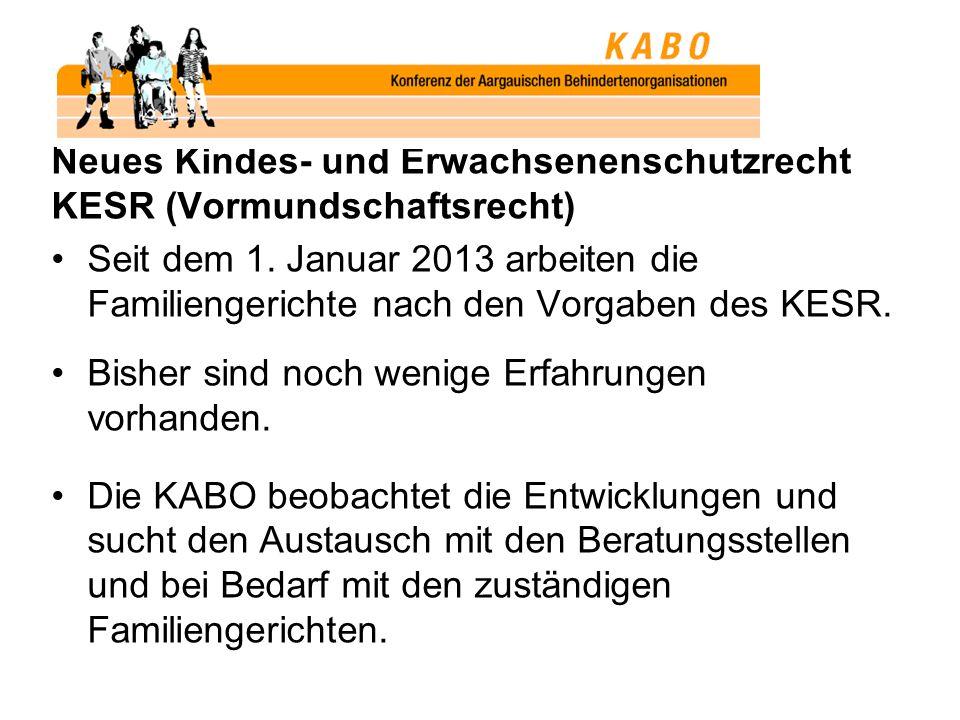 Neues Kindes- und Erwachsenenschutzrecht KESR (Vormundschaftsrecht) Seit dem 1.