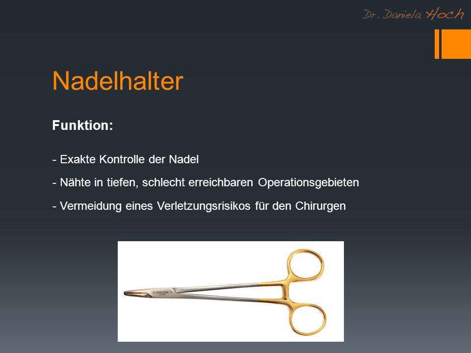Nadelhalter - Exakte Kontrolle der Nadel - Nähte in tiefen, schlecht erreichbaren Operationsgebieten - Vermeidung eines Verletzungsrisikos für den Chirurgen Funktion: