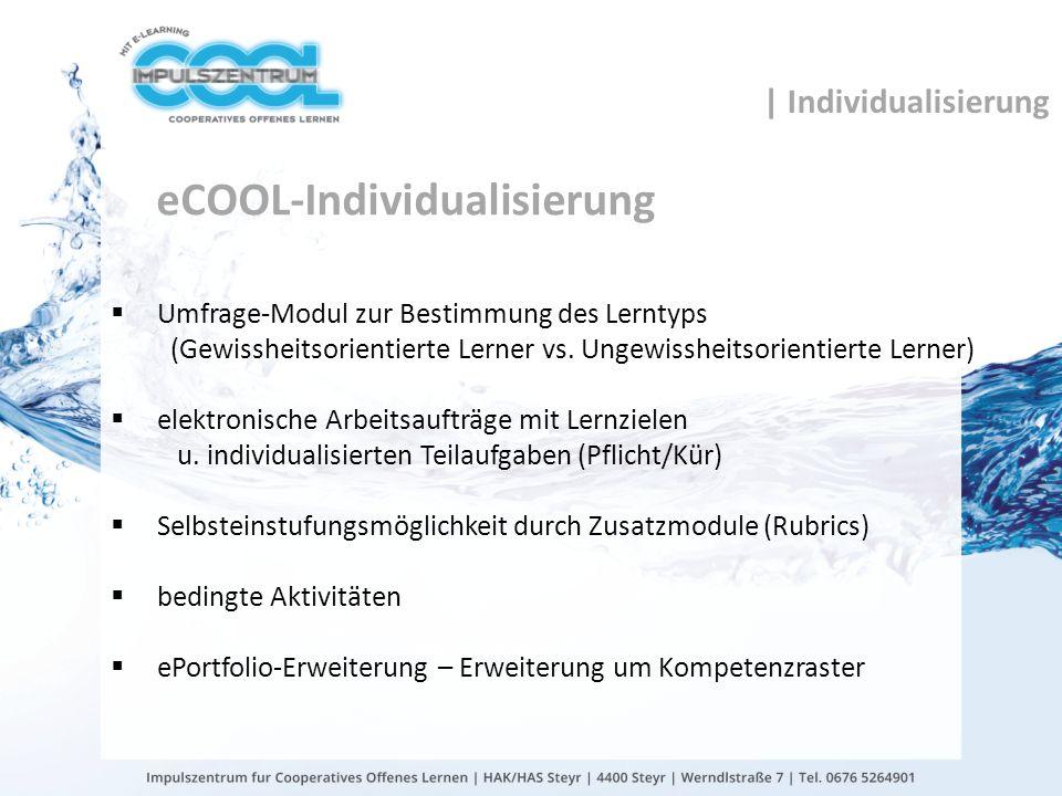 gtn gmbh eCOOL-Individualisierung Umfrage-Modul zur Bestimmung des Lerntyps (Gewissheitsorientierte Lerner vs. Ungewissheitsorientierte Lerner) elektr