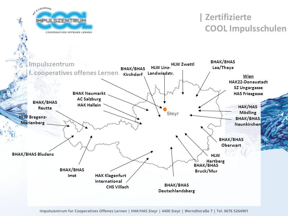 gtn gmbh | Zertifizierte COOL Impulsschulen HAK Klagenfurt International CHS Villach BHAK/BHAS Bludenz BHAK/BHAS Reutte BHAK/BHAS Imst BHAK/BHAS Deuts