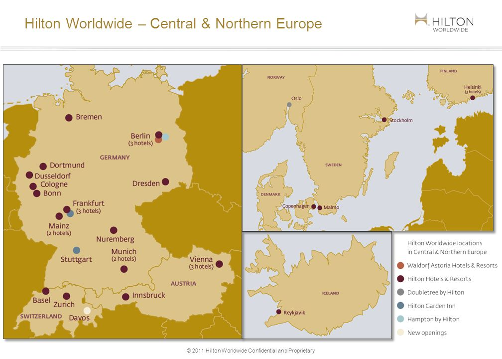 © 2011 Hilton Worldwide Confidential and Proprietary Hilton Worldwide – Central & Northern Europe