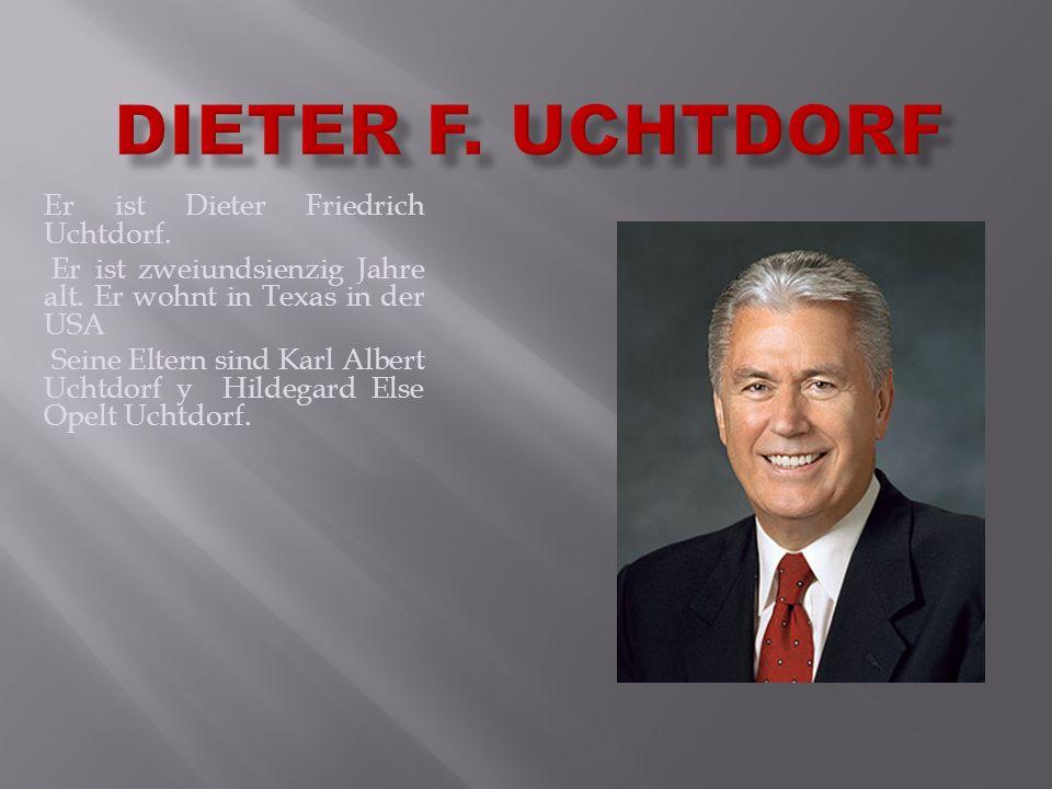 Er ist Dieter Friedrich Uchtdorf.Er ist zweiundsienzig Jahre alt.