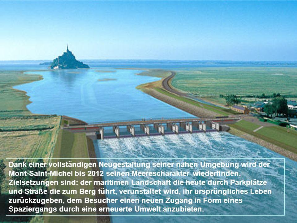 Der Mont-Saint-Michel findet das Meer wieder. Dank einem gigantischen Projekt wird der Mont-Saint-Michel bis 1912 seine maritime Situation wiederfinde