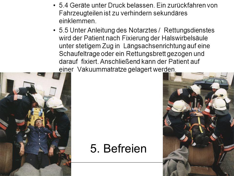 FF Sigmaringen Thomas Westhauser 5. Befreien 5.4 Geräte unter Druck belassen. Ein zurückfahren von Fahrzeugteilen ist zu verhindern sekundäres einklem