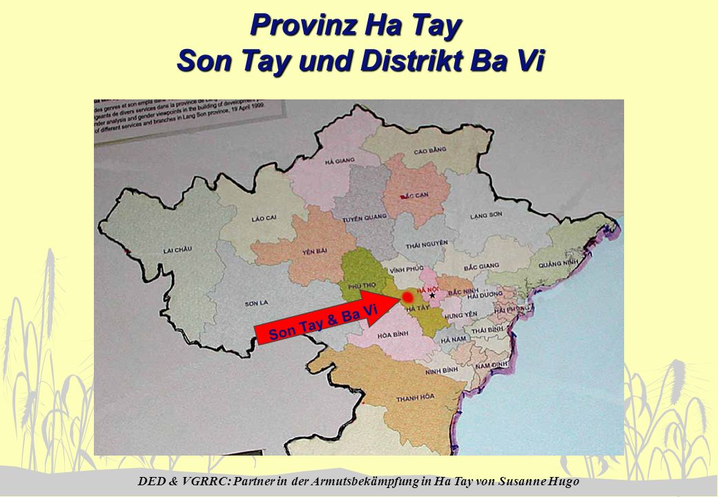 DED & VGRRC: Partner in der Armutsbekämpfung in Ha Tay von Susanne Hugo Provinz Ha Tay Son Tay und Distrikt Ba Vi Son Tay & Ba Vi