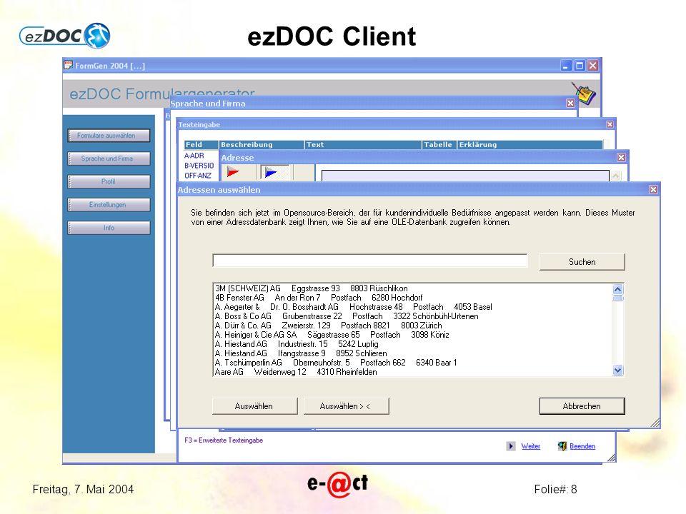 Freitag, 7. Mai 2004Folie#: 8 ezDOC Client