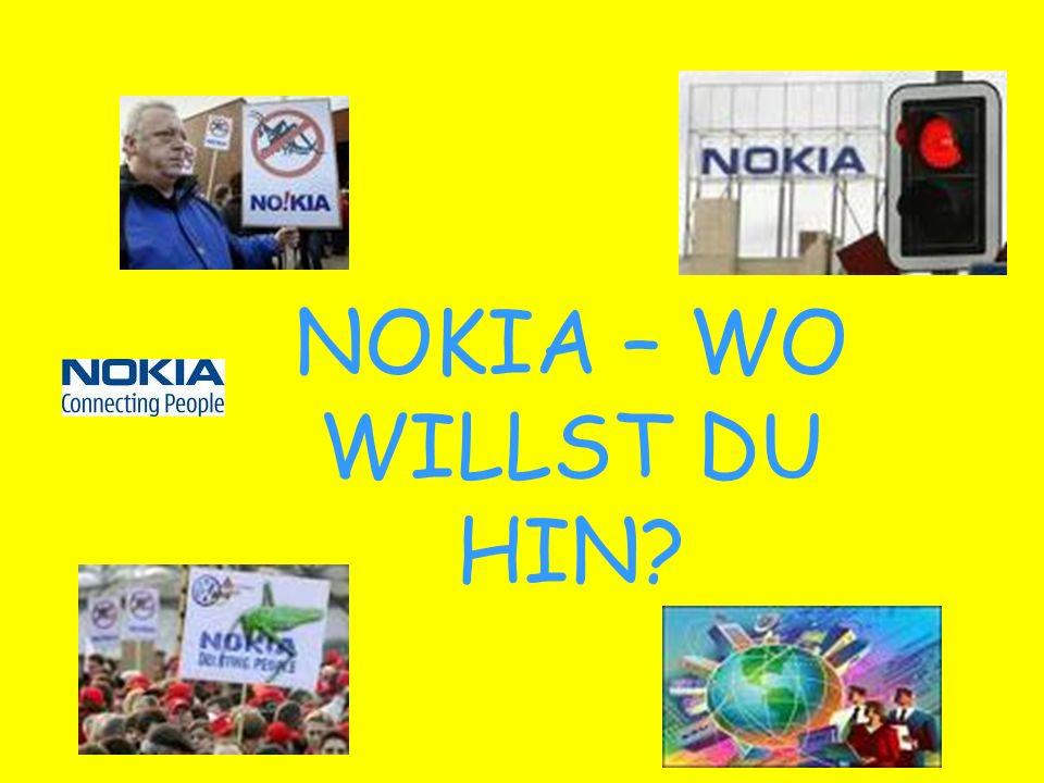 NOKIA – WO WILLST DU HIN?