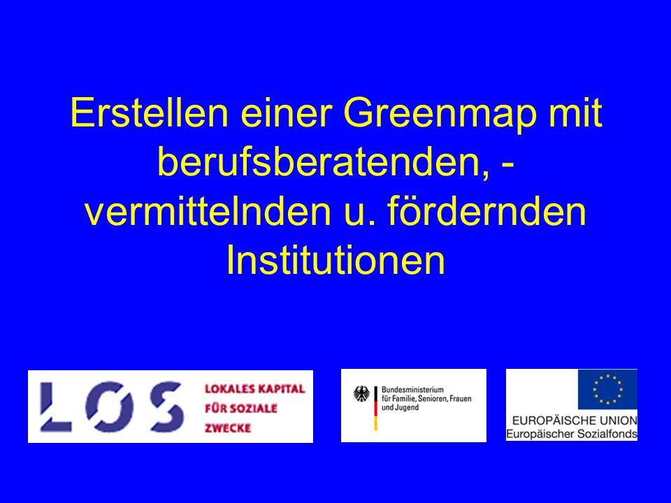 Erstellen einer Greenmap mit berufsberatenden, - vermittelnden u. fördernden Institutionen