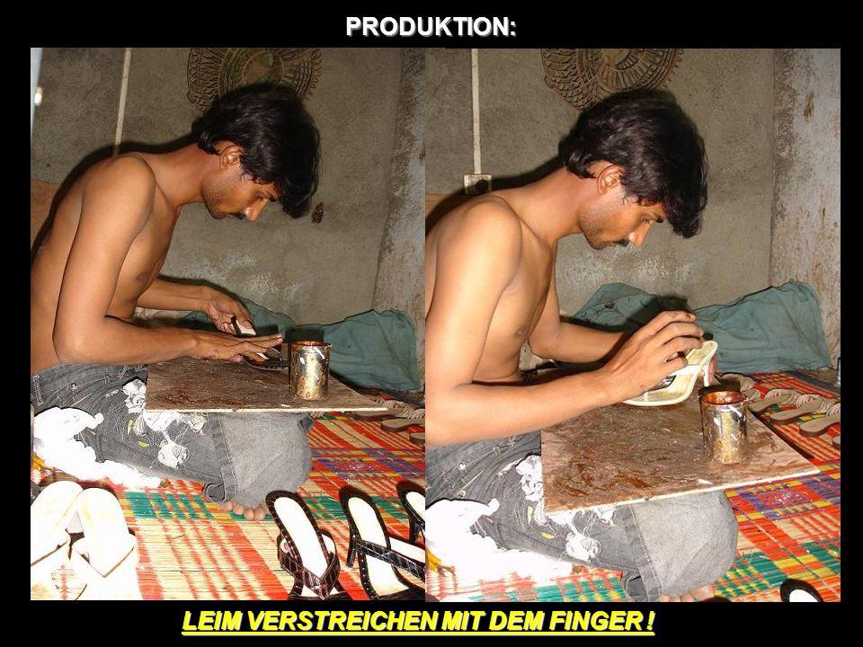 PRODUKTION: LEIM VERSTREICHEN MIT DEM FINGER !