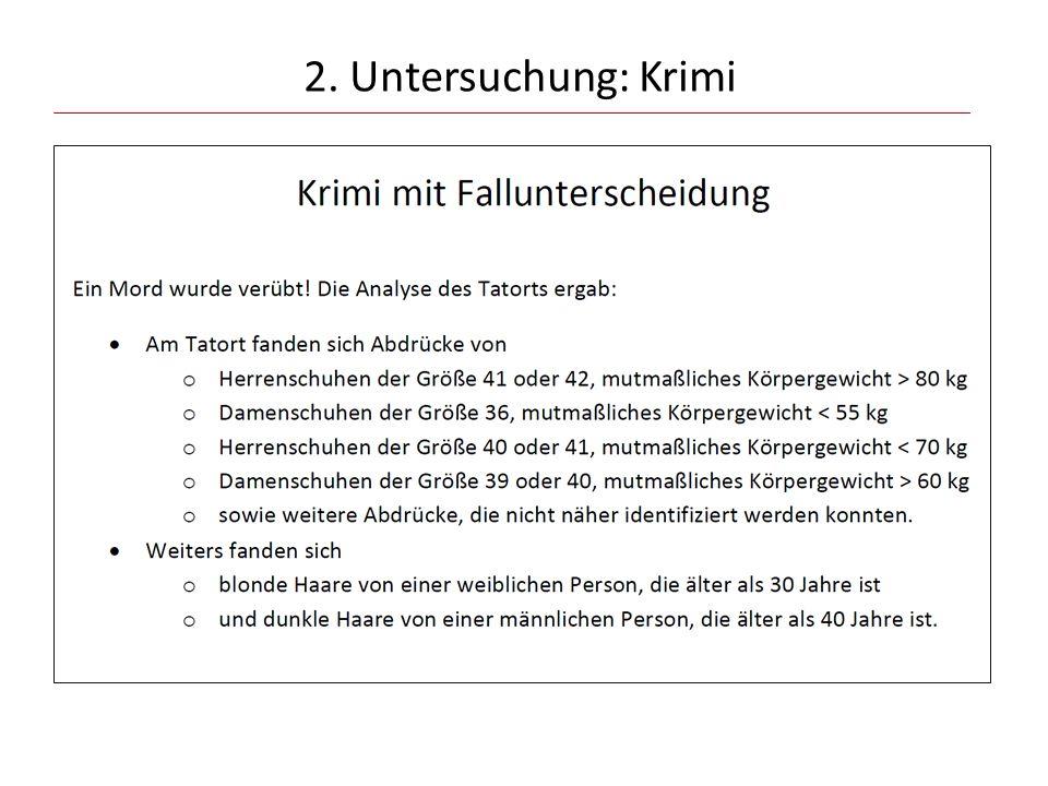 2. Untersuchung: Krimi