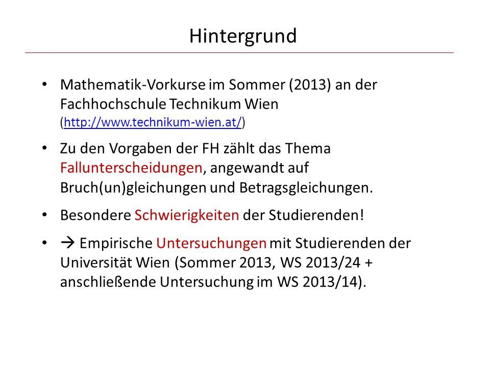 Hintergrund Mathematik-Vorkurse im Sommer (2013) an der Fachhochschule Technikum Wien (http://www.technikum-wien.at/)http://www.technikum-wien.at/ Zu
