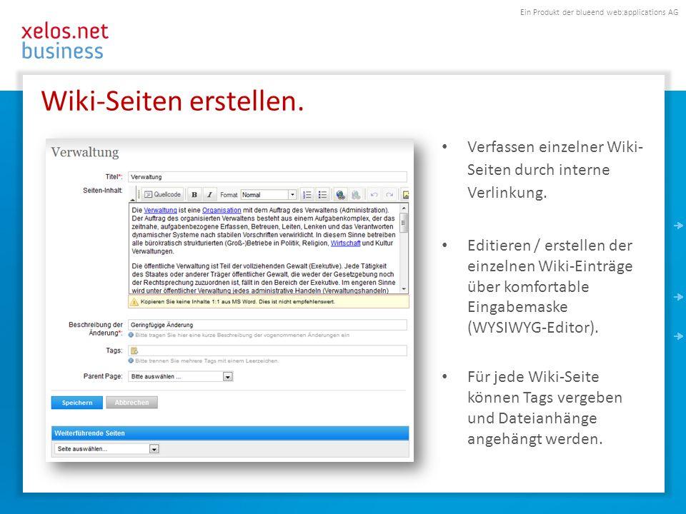 Ein Produkt der blueend web:applications AG Wiki-Seiten erstellen.