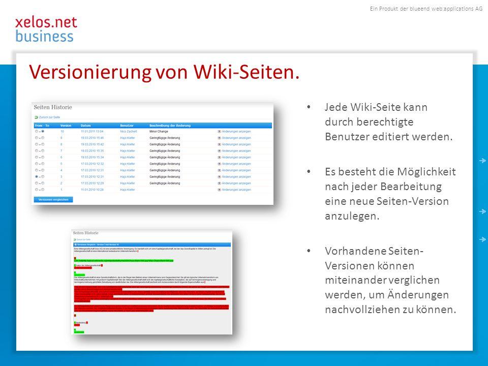 Ein Produkt der blueend web:applications AG Versionierung von Wiki-Seiten.