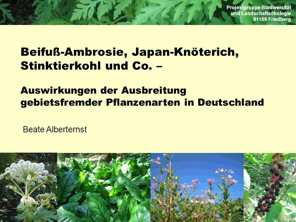 Beate Alberternst Beifuß-Ambrosie, Japan-Knöterich, Stinktierkohl und Co. – Auswirkungen der Ausbreitung gebietsfremder Pflanzenarten in Deutschland P