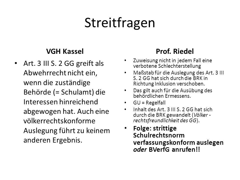 Streitfragen VGH Kassel Art. 3 III S. 2 GG greift als Abwehrrecht nicht ein, wenn die zuständige Behörde (= Schulamt) die Interessen hinreichend abgew