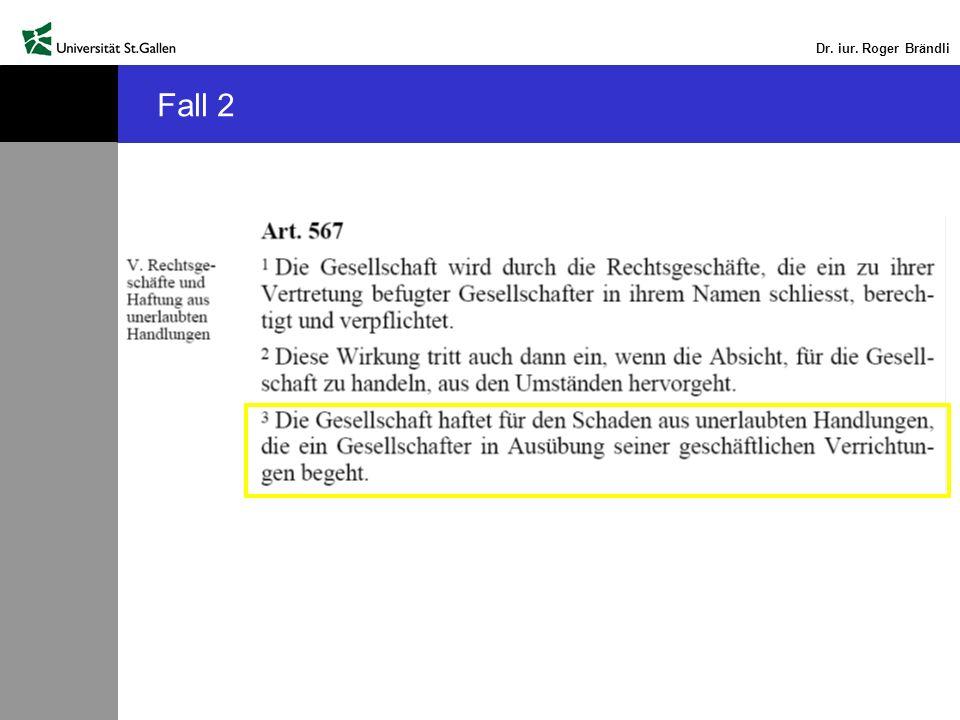 Dr. iur. Roger Brändli Fall 2