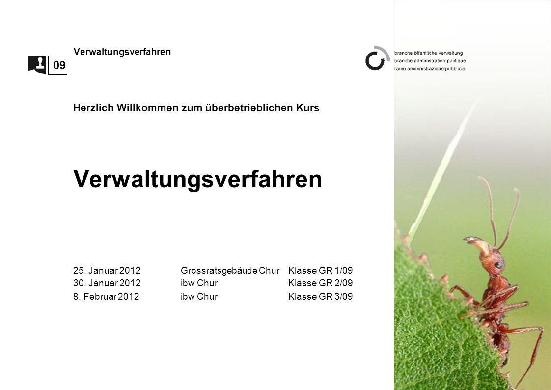 Verwaltungsverfahren Herzlich Willkommen zum überbetrieblichen Kurs Verwaltungsverfahren 25.