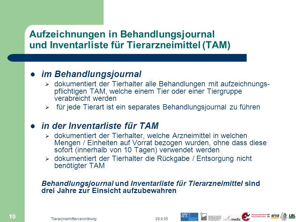 28.9.05Tierarzneimitterverordnung 10 Aufzeichnungen in Behandlungsjournal und Inventarliste für Tierarzneimittel (TAM) im Behandlungsjournal dokumenti