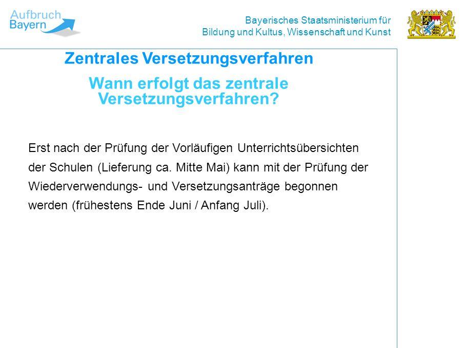 Bayerisches Staatsministerium für Bildung und Kultus, Wissenschaft und Kunst Erst nach der Prüfung der Vorläufigen Unterrichtsübersichten der Schulen (Lieferung ca.