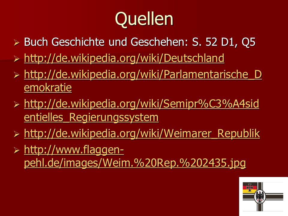 Quellen Buch Geschichte und Geschehen: S. 52 D1, Q5 Buch Geschichte und Geschehen: S.