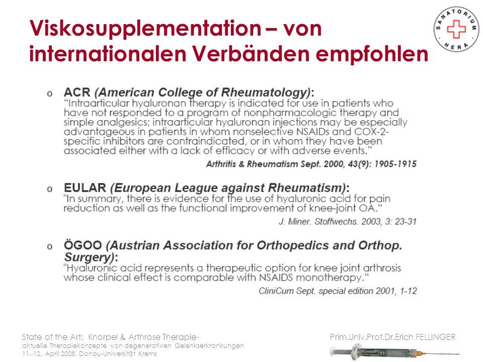 Viskosupplementation – von internationalen Verbänden empfohlen State of the Art: Knorpel & Arthrose Therapie- aktuelle Therapiekonzepte von degenerati
