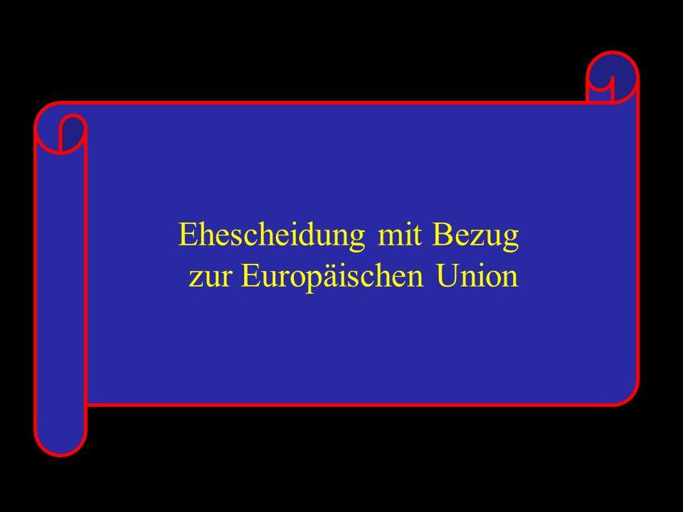 14.10.2005 Dr. Günter Tews Ehescheidung mit Bezug zur Europäischen Union