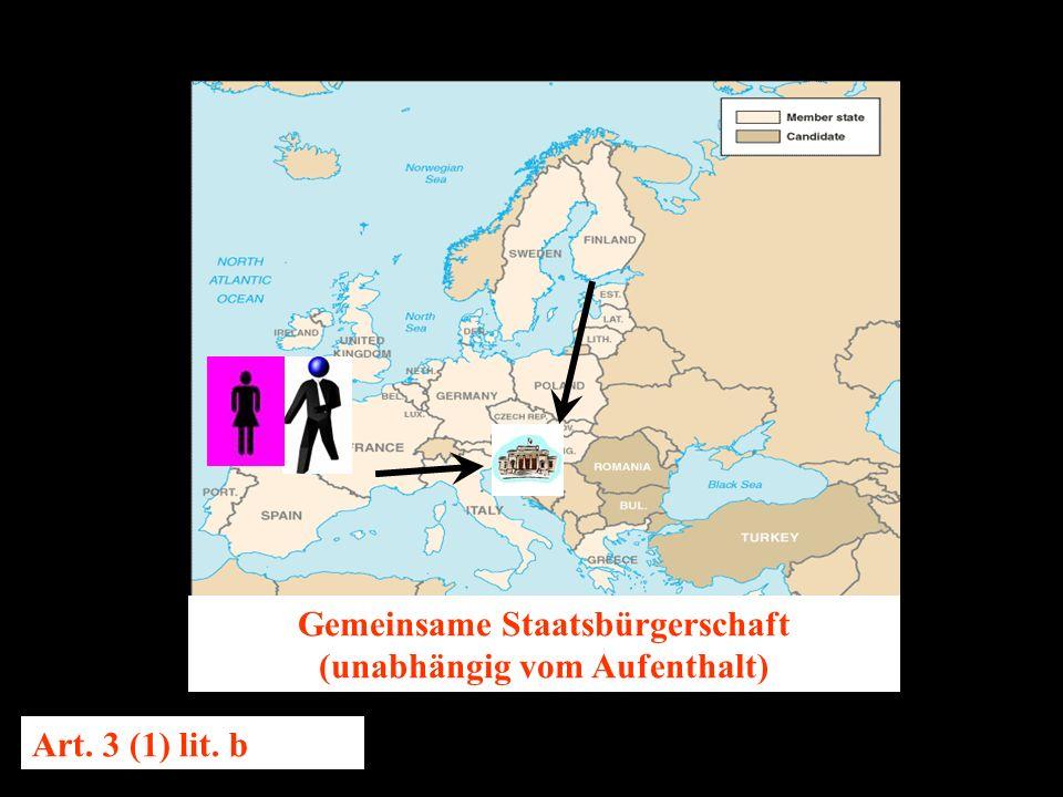 14.10.2005 Dr. Günter Tews Gemeinsame Staatsbürgerschaft (unabhängig vom Aufenthalt) Art.