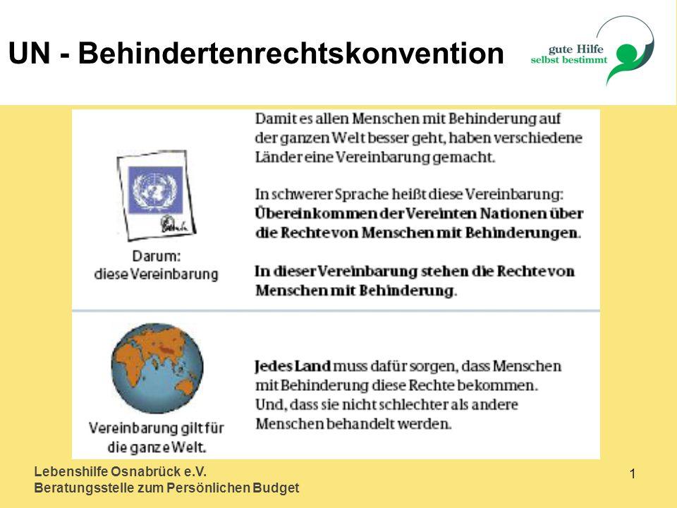 Lebenshilfe Osnabrück e.V. Beratungsstelle zum Persönlichen Budget 1 UN - Behindertenrechtskonvention