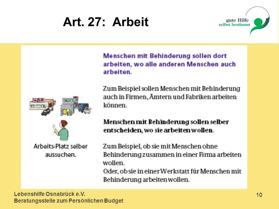 Lebenshilfe Osnabrück e.V. Beratungsstelle zum Persönlichen Budget 10 Art. 27: Arbeit
