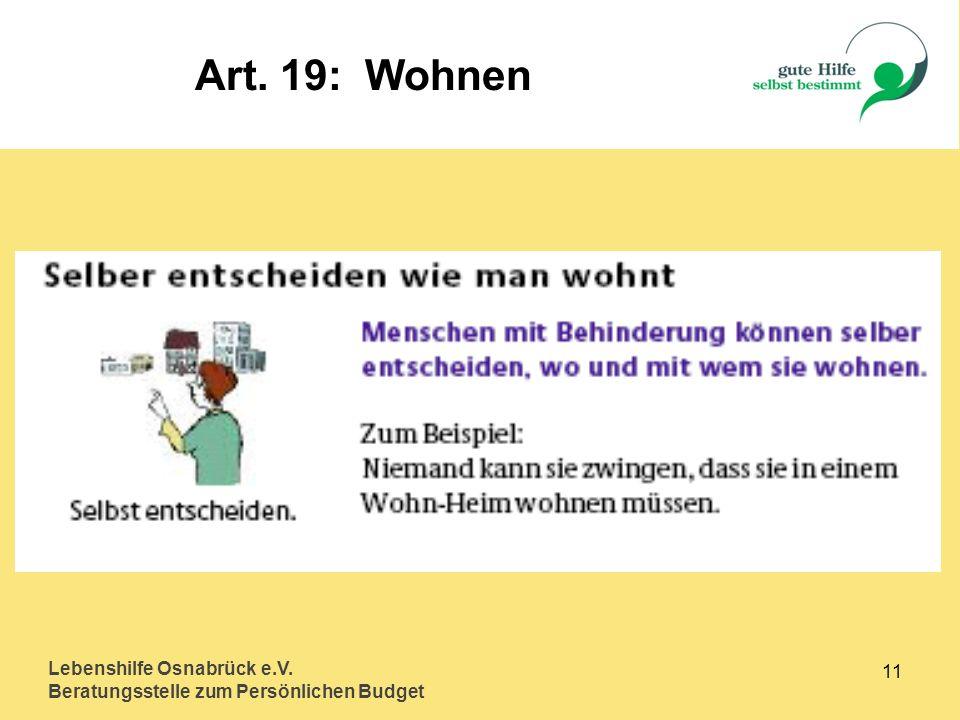 Lebenshilfe Osnabrück e.V. Beratungsstelle zum Persönlichen Budget 11 Art. 19: Wohnen