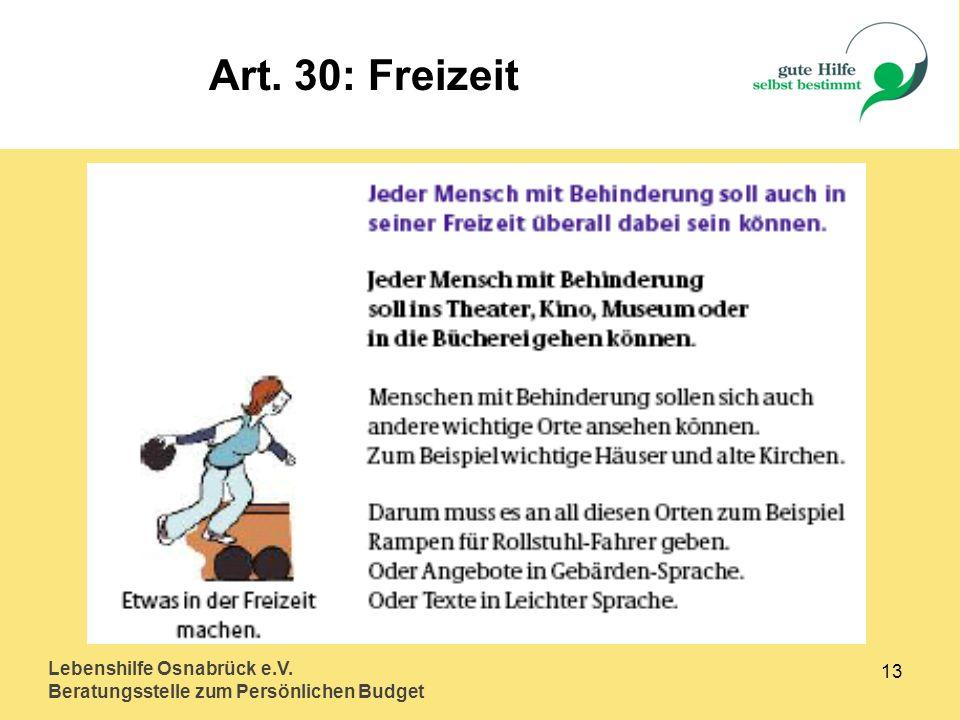 Lebenshilfe Osnabrück e.V. Beratungsstelle zum Persönlichen Budget 13 Art. 30: Freizeit