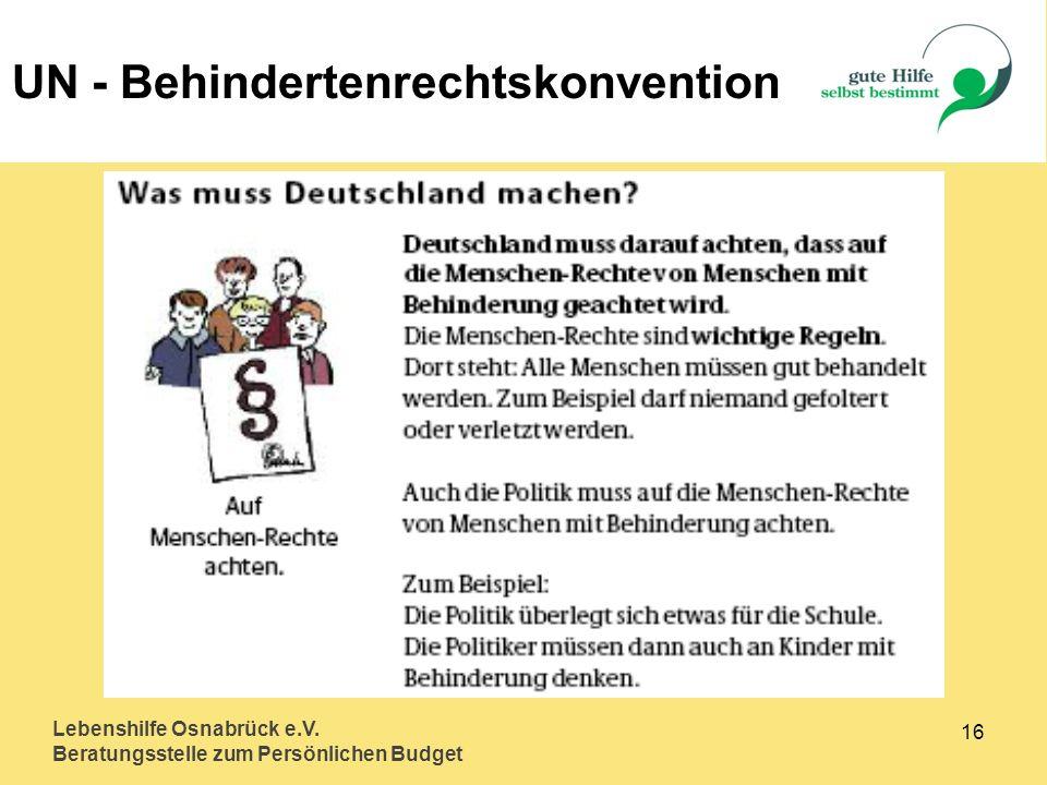 Lebenshilfe Osnabrück e.V. Beratungsstelle zum Persönlichen Budget 16 UN - Behindertenrechtskonvention