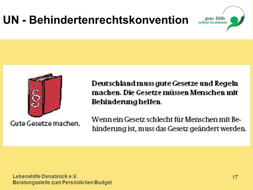 Lebenshilfe Osnabrück e.V. Beratungsstelle zum Persönlichen Budget 17 UN - Behindertenrechtskonvention